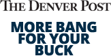 The Denver Post, More Bang for Your Buck